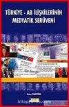 Türkiye AB İlişkilerinin Medyatik Serüveni