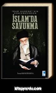 İmam Hamanei'nin Penceresinden İslamda Savunma