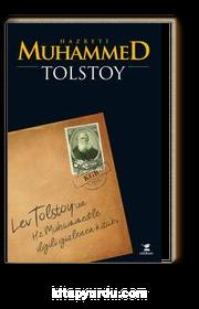 Hz. Muhammed  Tolstoy'un İslam Peygamberi İle İlgili Kayıp Risalesi