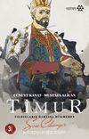 Timur & Yıldızların Bahtına Hükmeden Son Cihangir