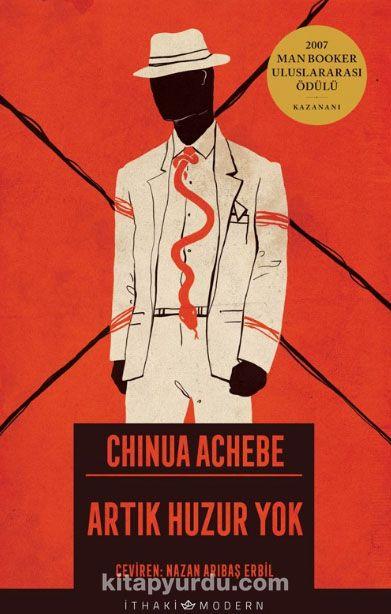 Artık Huzur Yok - Chinua Achebe pdf epub