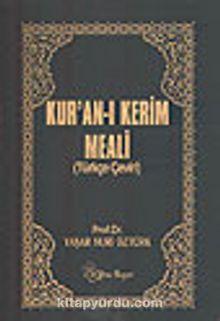 Kuranı Kerim Meali (Türkçe Çeviri)