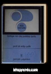 100 Soruda Türkiyenin Dış Politika Tarihi (Kod:8-E-4)