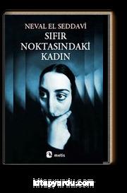 Sıfır Noktasındaki Kadın Neval El Saadavi Kitapyurducom