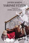 Yarınki Yüzün Cilt 3: Zehir, Gölge, Veda