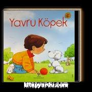 Yavru Köpek / Erken Çocukluk Kitaplığı