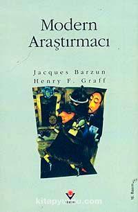 Modern Araştırmacı - Jacques Barzun pdf epub