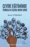 Çeviri Eğitiminde Teknoloji ve Dijital Medya Edinci
