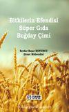 Bitkilerin Efendisi Süper Gida Buğday Çimi