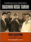 Basının Kısa Tarihi & Cumhuriyetten Günümüze