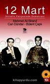 12 Mart İhtilalin Pençesinde Demokrasi (Dvd'li)