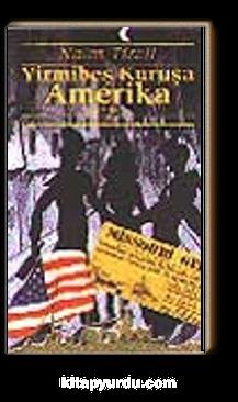 Yirmibeş Kuruşa Amerika
