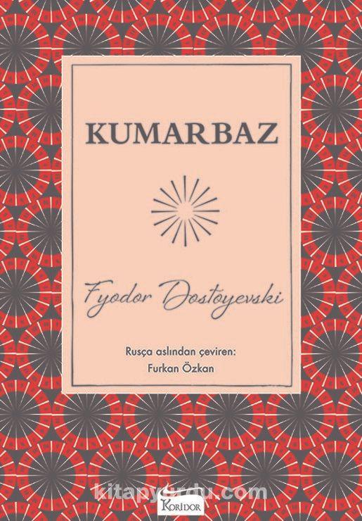 Kumarbaz - Fyodor Mihayloviç Dostoyevski pdf epub