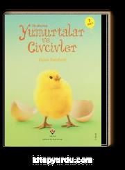 İlk Okuma - Yumurtalar ve Civcivler