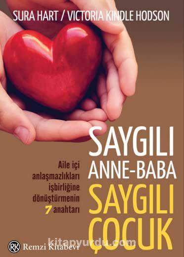 Saygılı Anne-Baba Saygılı Çocuk - Sura Hart pdf epub
