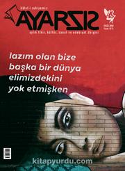 Ayarsız Aylık Fikir Kültür Sanat ve Edebiyat Dergisi Sayı:43 Eylül 2019