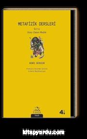 Metafizik Dersleri & Uzay - Zaman - Madde