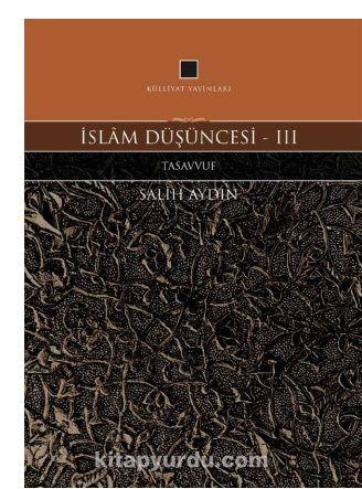 İslam Düşüncesi 3 / Tasavvuf