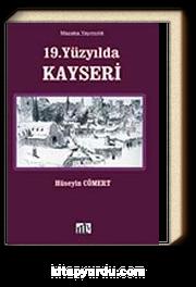 19.  Yüzyılda Kayseri (9-D-2 )