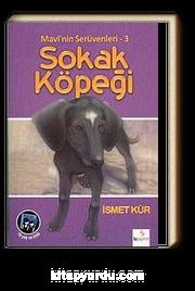 Mavi'nin Serüvenleri 3/ Sokak Köpeği