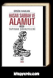 Hasan Sabbah ve Alamut 1. Kitap & Tapınak Şövalyeleri
