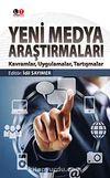 Yeni Medya Araştırmaları & Kavramlar, Uygulamalar, Tartışmalar