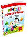 Resimli Türkçe Sözlük (Renkli Baskı)