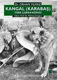 Kangal (Karabaş) Türk Çoban Köpeği - Orhan Yılmaz pdf epub