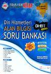 2014 DHBT Din Hizmetleri Alan Bilgisi Soru Bankası (Tüm Adaylar İçin)