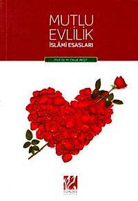 Mutlu Evlilik İslami Esasları