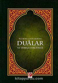Ayet-i Kerime ve Hadis-i Şeriflerden Dualar ve Türkçe Tercümesi (Orta Boy) & Mehmed Zahid Kotku Hz.'nin Evrad-ı