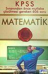 KPSS Matematik Sınavdan Önce Çözülmesi Gereken 606 Soru