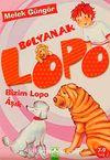 Bolyanak Lopo / Bizim Lopo Aşık