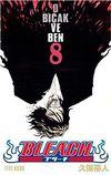 Bleach 8. Cilt - O Bıçak ve Ben