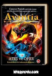 Ateş ve Öfke / Avantia Günlükleri -4