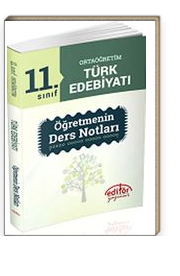 11. Sınıf Ortaöğretim Türk Edebiyatı Öğretmenin Ders Notları