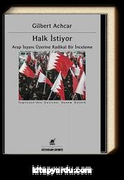 Halk İstiyor & Arap İsyanı Üzerine Radikal Bir İnceleme