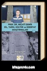 Dil, Tarih, Kültür ve Edebiyat Araştırmaları -I