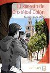 El secreto de Cristóbal Colon (A1-A2) ColecciOn Yago Ayala (İspanyolca Okuma Kitabı)