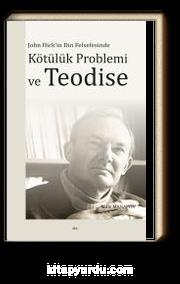 Kötülük Problemi ve Teodise