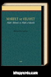 Marifet ve Velayet & Allah'ı Bilmek ve Allah'a Yakınlık
