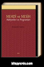 Mehdi ve Mesih Mahiyetleri ve Programları