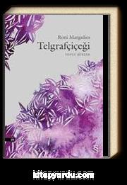 Telgrafçiçeği & Toplu Şiirler