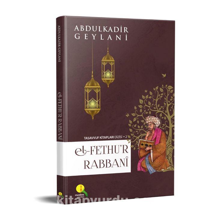 El Fethu'r Rabbani / İrşad Dersleri ciltli (Kitap Kağıdı) - Seyyid Abdülkadir Geylani pdf epub
