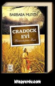 Cradock Evi & Hizmetçinin Kızı