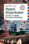 Hepsi Diyarbakır & Herkesin Bildiği Kimsenin Bilmediği