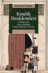 Kimlik Denklemleri & Türkiye'nin Sosyo-Kültürel Anlam Haritası Üzerine