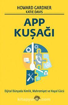 APP Kuşağı & Dijital Dünyada Kimlik, Mahremiyet ve Hayal Gücü