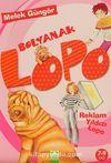 Bolyanak Lopo / Reklam Yıldızı Lopo