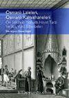 Osmanlı Laleleri, Osmanlı Kahvehaneleri & On Sekizinci Yüzyılda Hayat Tarzı ve Boş Vakit Eğlenceleri